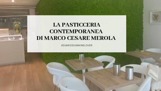 pastry chef, Marco merola, pasticceria contemporanea, party chef